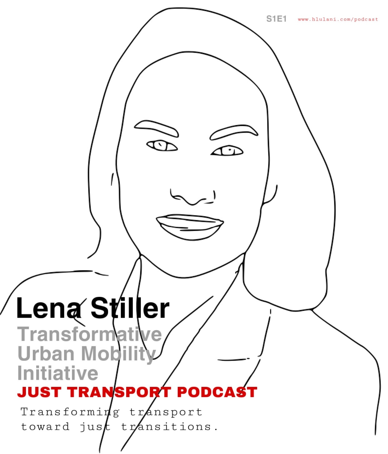 PODCAST #1: Lena Stiller, Transformative Urban Mobility Initiative (TUMI)