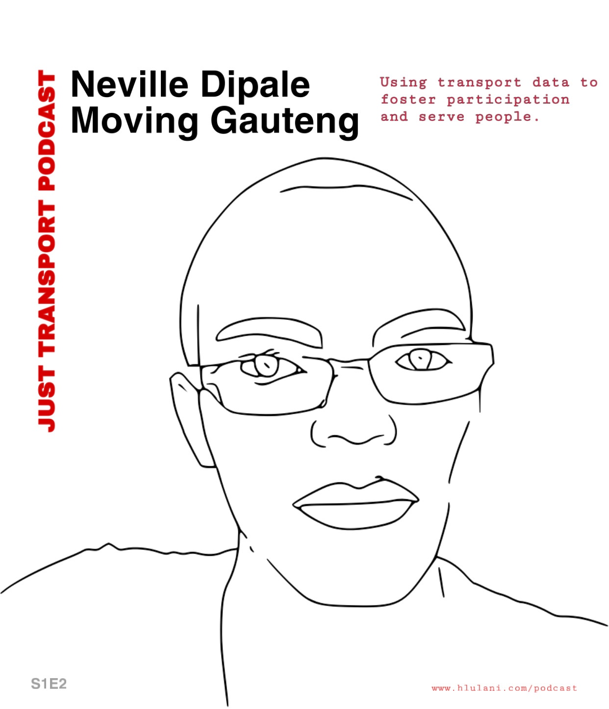 PODCAST #2: Neville Dipale, Moving Gauteng